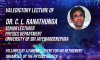 The valedictory lecture of Dr.C.L Ranathunga, senior lecturer, Department of Physics, University of Sri Jayewardenepura was held via zoom on 18th of May 2021 from 6 pm onwards. This was held followed by an online farewell event for his retirement, organized by the Physics Society of USJ.