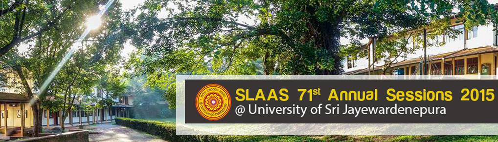 SLAAS 71st  Annual Sessions 2015 @ University of Sri Jayewardenepura
