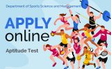 Apply Online for the Aptitude Test in Sports Sciences & Management for University Admissions 2019/2020