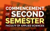 Commencement of Second Semester FAS