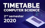 TIMETABLE – COMPUTER SCIENCE, FIRST YEAR (Semester II – 2020)