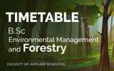 TIMETABLE 2020 – B.Sc. ENVIRONMENTAL MANAGEMENT AND FORESTRY – SECOND SEMESTER