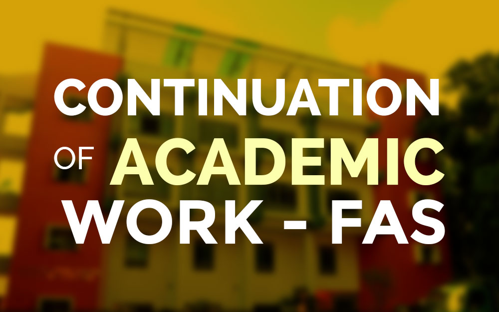 Continuation of Academic Works – FAS