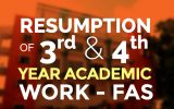 Resumption of 3rd and 4th Year Academic Work of FAS