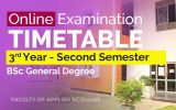 SECOND SEMESTER ONLINE EXAMINATIONS TIME TABLE – YEAR 2020 (Third Year General Degree)