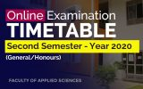 SECOND SEMESTER ONLINE EXAMINATIONS TIME TABLE – YEAR 2020 (General / Honours Degree)