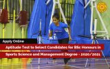 Aptitude Test to Select Candidates for BSc Honours in  Sports Science and Management Degree – 2020/2021