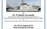 "Guest lecture on "" Eco-system survey conducted by the Dr. Fridjof Nansen Research vessel around the coastal waters of Sri Lanka"""